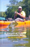 In Pursuit of Trophy Smallmouth Bass: My Life in a Kayak
