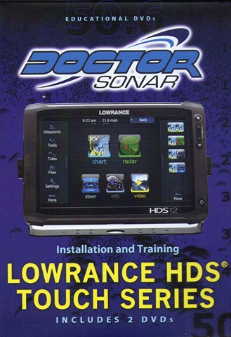 Lowrance HDS Touch Series Installation and Training Copy