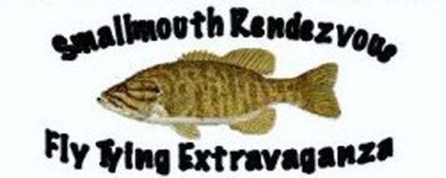 11th Annual Smallmouth Rendezvous and Fly Tying Extravaganza